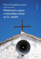 E-kniha: Příležitosti a výzvy v komunikaci církve v 21. století
