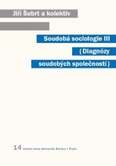 E-kniha: Soudobá sociologie III. - Diagnózy soudobých společností