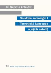 E-kniha: Soudobá sociologie I. - Teoretické koncepce a jejich autoři