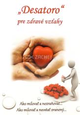"""""""Desatoro"""" pre zdravé vzťahy - Ako milovať a nezraňovať... Ako milovať a neostať zranený..."""