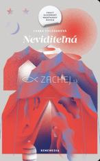 Neviditeľná - Pravý slovenský kresťanský román