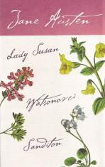 Lady Susan, Watsonovci, Sanditon