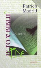 Kde je to v Biblii?
