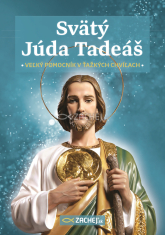 Svätý Júda Tadeáš - veľký pomocník v ťažkých chvíľach