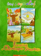 František a chválospev Stvorenia - Čítaj a vymaľuj