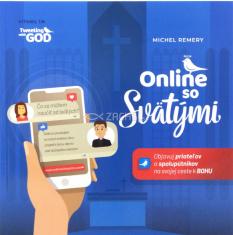 Online so svätými - Objavuj priateľov a spolupútnikov na svojej ceste k BOHU