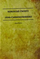 Heroické čnosti Jána Čarnogurského