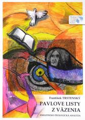 Pavlove listy z väzenia + CD - Exegeticko-teologická analýza