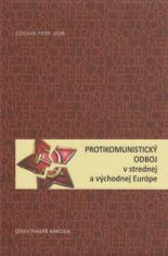 Protikomunistický odboj - v strednej a východnej Európe