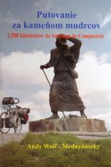 Putovanie za kameňom mudrcov - 2.500 kilometrov do Santiaga de Compostela