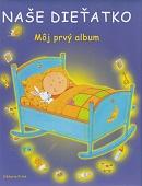 Naše dieťatko - Môj prvý album
