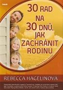 30 rad na 30 dnů - Jak zachránit rodinu