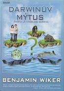 Darwinův mýtus - Život a lži Charlese Darwina