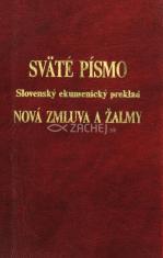 Sväté písmo. Nová zmluva a žalmy - Slovenský ekumenický preklad
