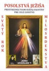 Posolstvá Ježiša prostredníctvom Svätej Faustiny pre celé ľudstvo - Svätý rok milosrdenstva
