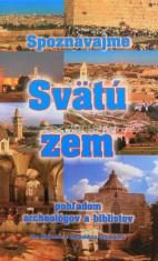 Spoznávajme Svätú zem - pohľadom archeológov a biblistov