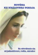 Novéna ku Kráľovnej pokoja - Za odvrátenie zla od jednotlivcov, rodín, národov