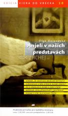Anjeli v našich predstavách - 10/2011