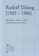 Rudolf Dilong (1905 - 1986) - Zborník o živote a diele k básnikovej storočnici