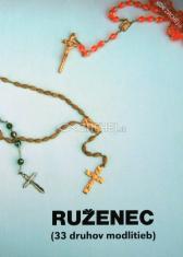 Ruženec - 33 druhov modlitieb