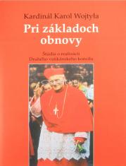 Pri základoch obnovy - Štúdia o realizácii Druhého vatikánskeho koncilu