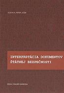 Interpretácia dokumentov Štátnej bezpečnosti - Zborník z vedeckej konferencie Bratislava 16. novembra 2010