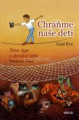 Chráňme naše deti - New Age v detskej izbe