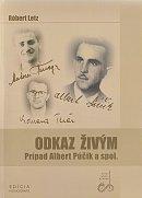 Odkaz živým - Prípad Albert Púčik a spol.