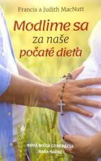 Modlime sa za naše počaté dieťa - Nová Božia generácia - naša nádej