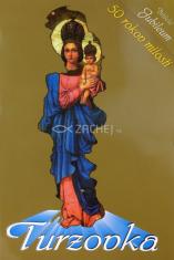 Turzovka - 50 rokov milosti