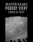 Podoby viery - Forms of Faith