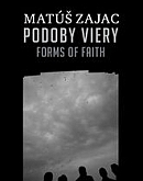 Podoby viery - Forms of Faith