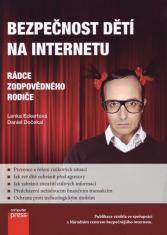Bezpečnost dětí na internetu - Rádce zodpovědného rodiče