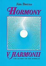 Hormony v harmonii - aneb jak nebýt sám sobě nepřítelem