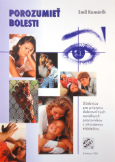 Porozumieť bolesti - Učebnica pre prípravu dobrovoľných sociálnych pracovníkov s ohrozenou mládežou