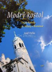 Modrý kostol - Dejiny kostola sv. Alžbety v Bratislave