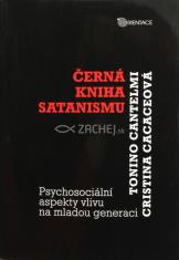 Černá kniha satanismu - Psychosociální aspekty vlivu na mladou generaci