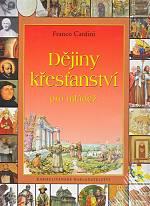 Dějiny křesťanství pro mládež - 200 let náboženského života v kultuře a společnosti