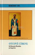 Otcové církve - Od Klementa Římského po Augustina