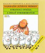 Stratená ovečka a desať strieborných - Najkrajšie Ježišove príbehy (Texty aj v angličtine)