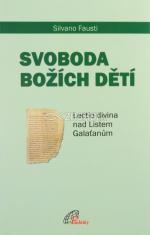 Svoboda Božích dětí - Lectio divina nad Listem Galaťanům