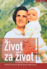 Život za život - Svatá Gianna Berettová - Mollová