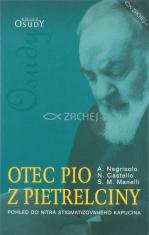 Otec Pio z Pietrelciny - Pohled do nitra stigmatizovaného kapucína