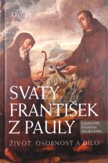 Svatý František z Pauly - život, osobnost a dílo