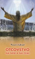 Otcovstvo na nebi a na zemi