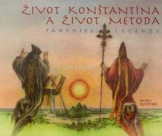 Život Konštantína a Život Metoda - Panónske legendy