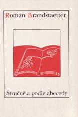 Stručně a podle abecedy - Výběr krátkých próz proložený několika básněmi