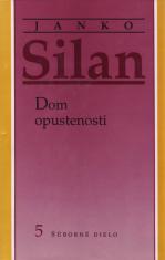 Janko Silan - Dom opustenosti