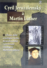 Cyril Jeruzalemský a Martin Luther