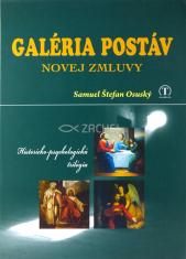 Galéria postáv Novej zmluvy - Historicko - psychologická trilógia